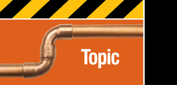 image of copper pipes, elbows, and the heading, Topic