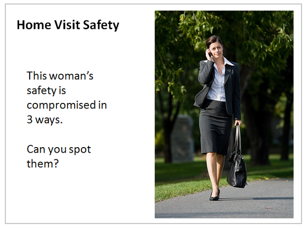 Home Visit Safety: This woman's safety is compromised in 3 ways. Can you spot them?