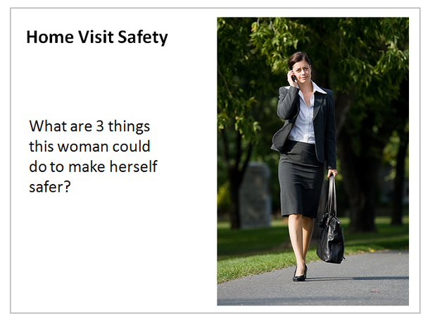 Home Visit Safety: What are 3 things this woman could do to make herself safer
