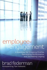 Book review. Federman, Brad. Employee Engagement