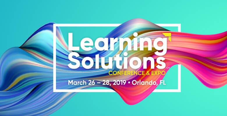 Learning Solutions 2019 Conference & Expo Registration Officially Open