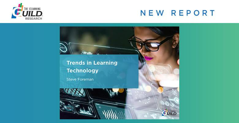 New Report: Trends in Learning Technology