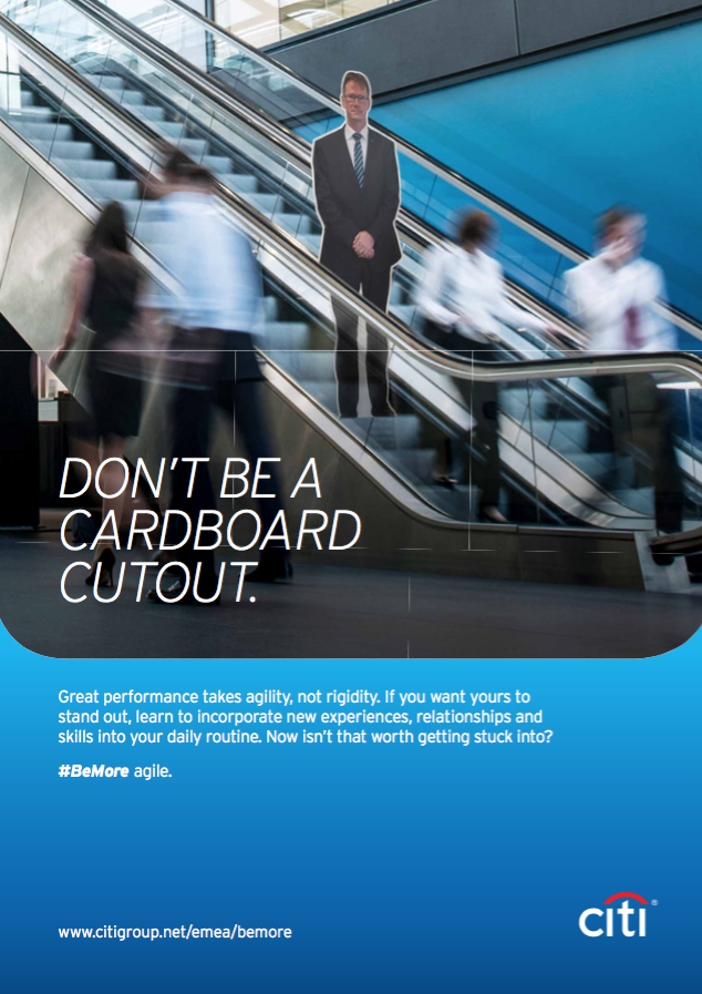 "A Citi motivational poster showing a cardboard cutout person with the call out ""Don't be a cardboard cutout."""