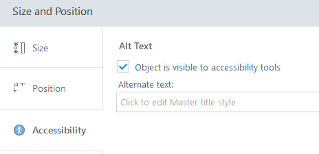 "Screen capture showing the Size and Position window, with box checked for ""Object is visible to accessibility tools."""